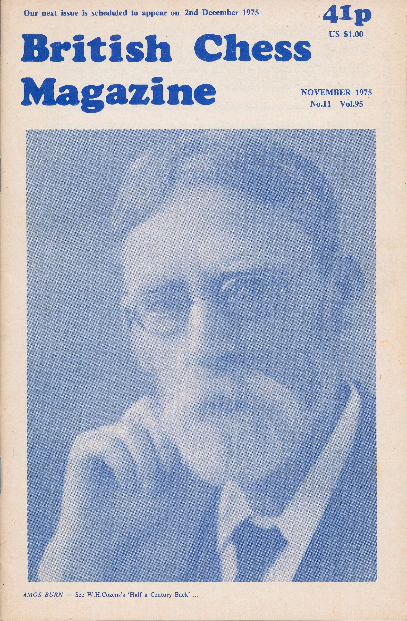 Amos Burn - See W.H.Cozen's 'Half a Century Back'...from the front cover of the November 1975 issue of British Chess Magazine