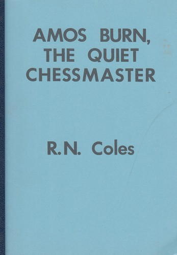 Amos Burn, the quiet chessmaster, RN Coles