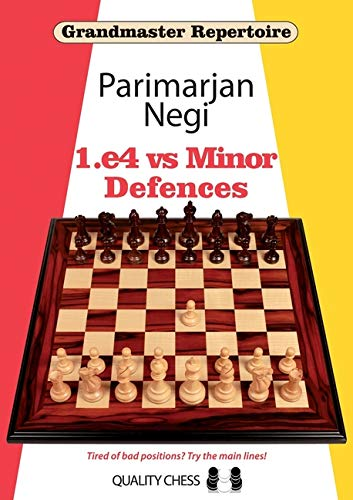 Grandmaster Repertoire : 1.e4 vs Minor Defences, Parimarjan Negi, Quality Chess, 2020