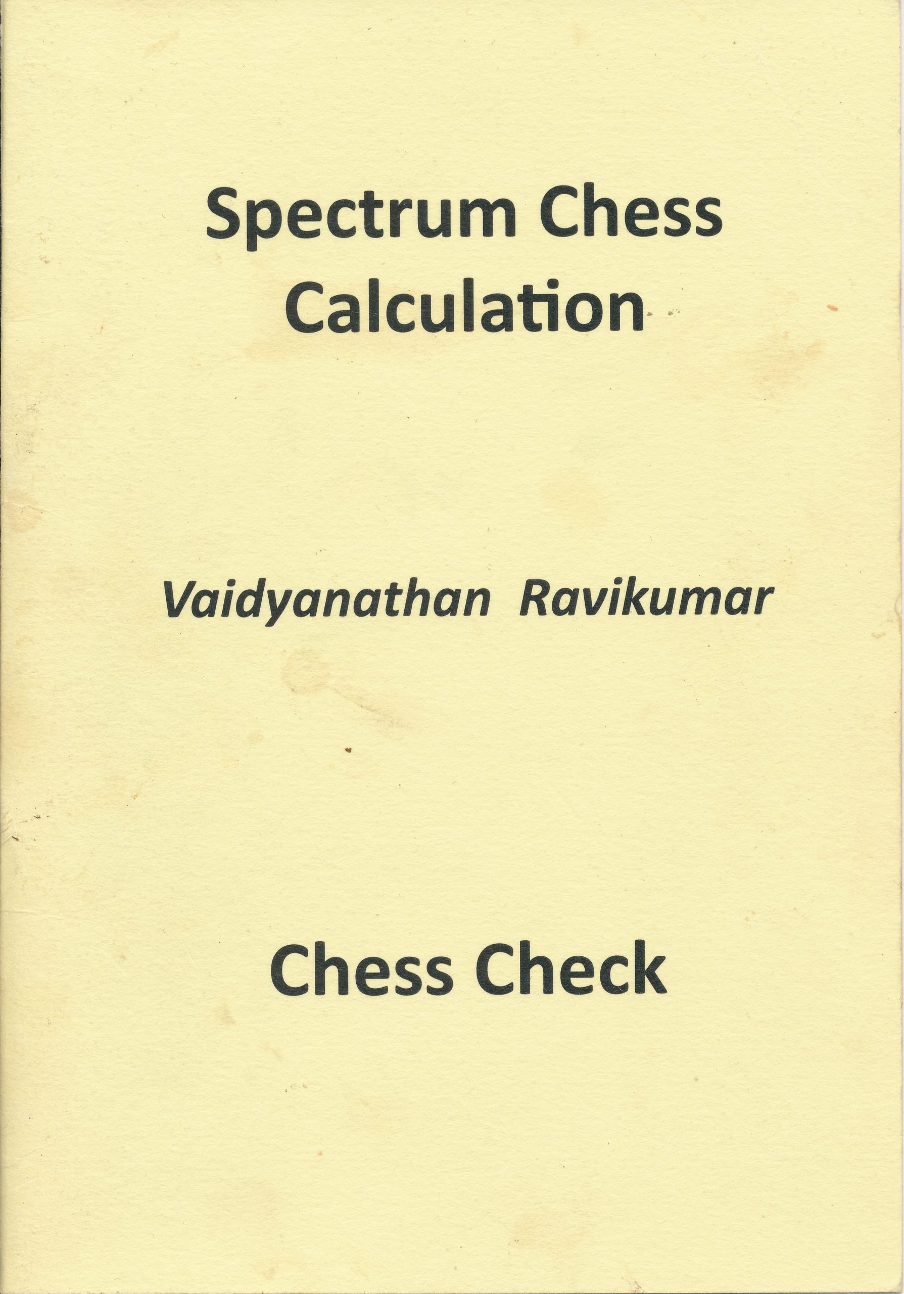 Spectrum Chess Calculation, Vaidyanathan Ravikumar, Chess Check, 2011