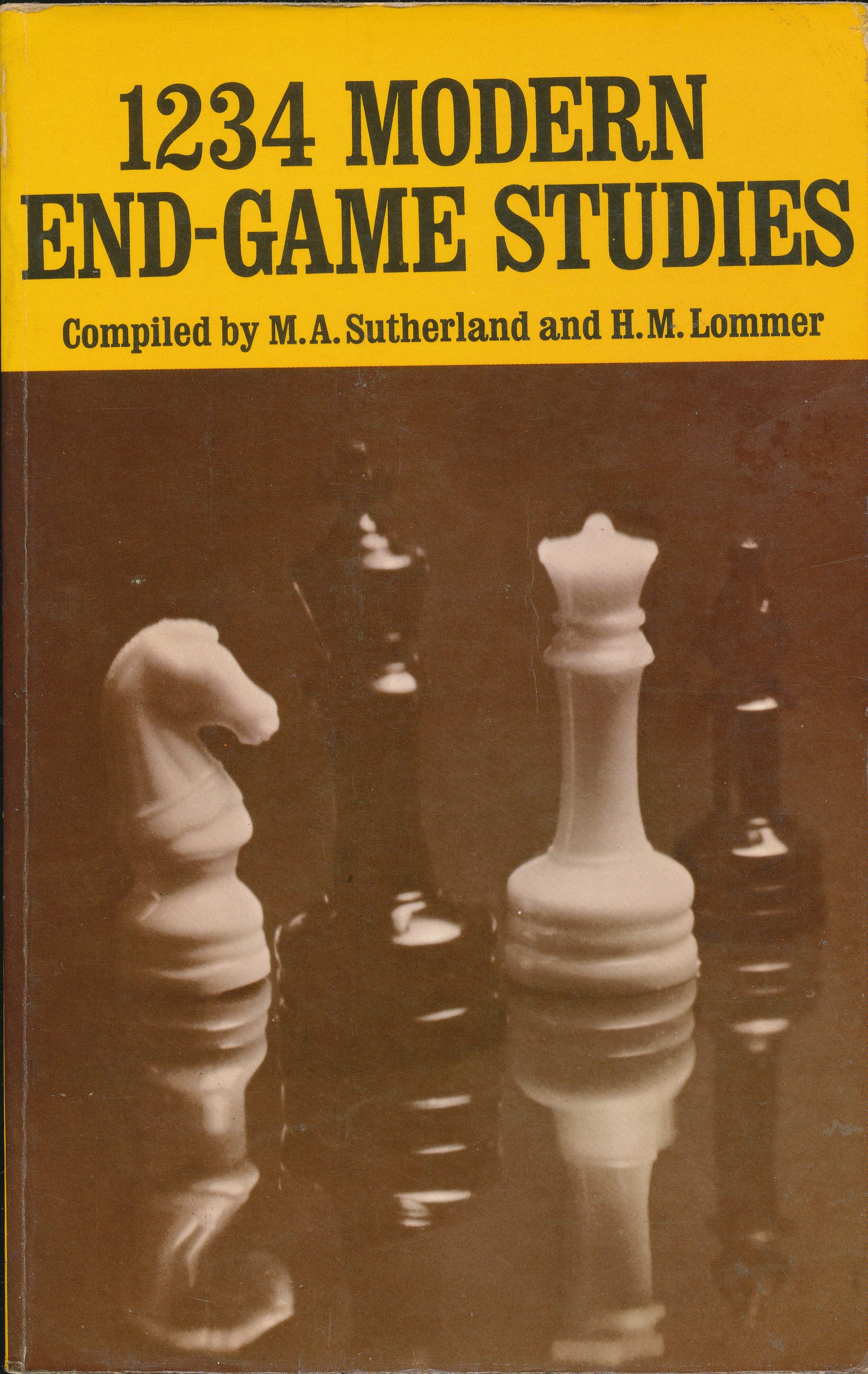 1234 Modern End-Game Studies, Lommer & Sutherland. Dover, 1938 (originally, this one 1967)