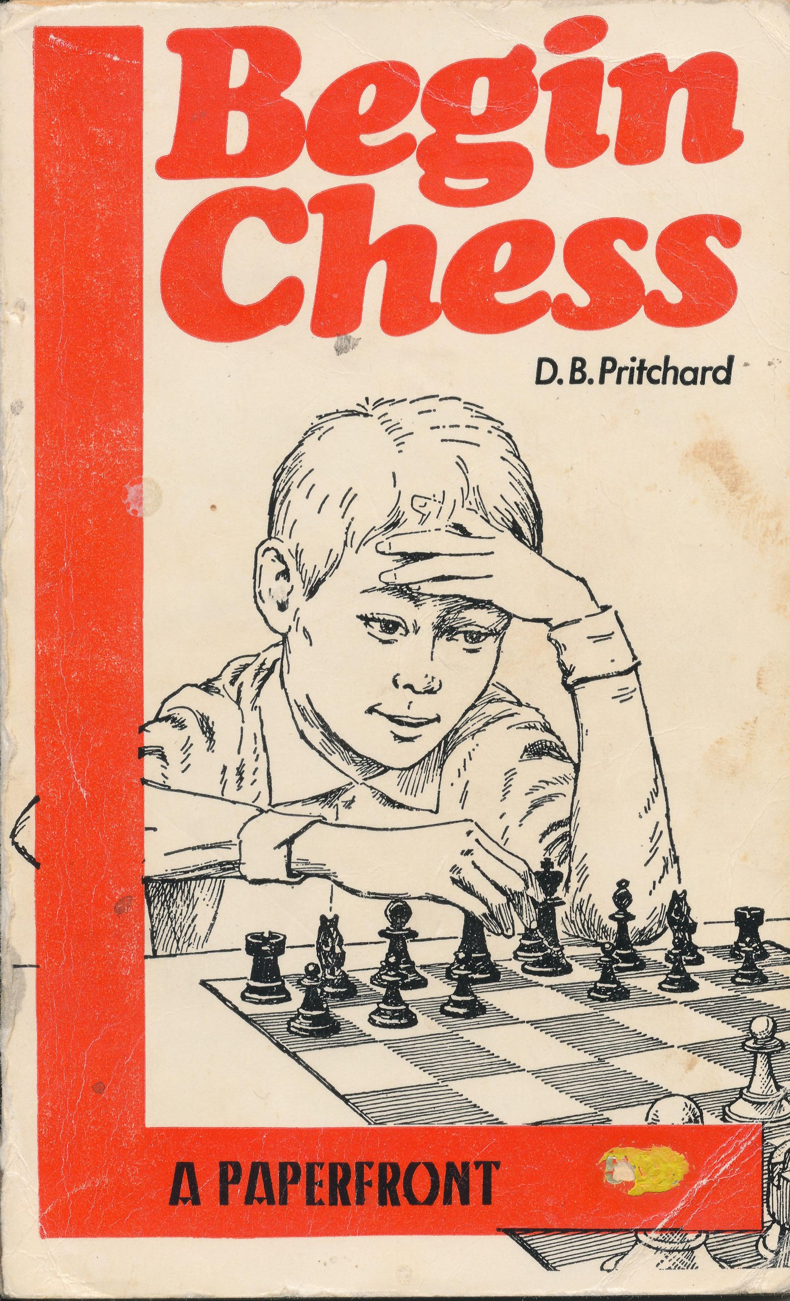 Begin Chess by David Brine Pritchard, Elliot Right Way Books, 1970