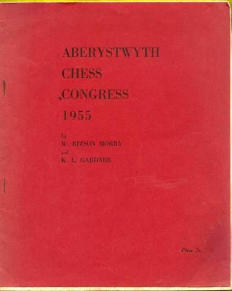 Aberystwyth Chess Congress 1955, W Ritson Morry and KL Gardiner, En Passant Chess Publications, 1955