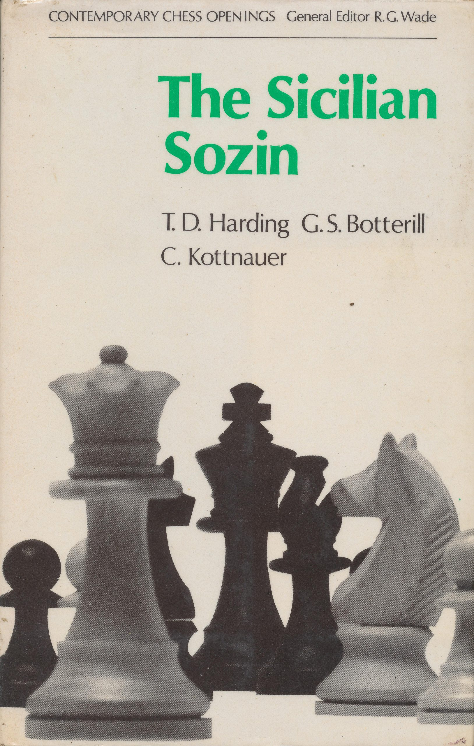 The Sicilian Sozin, TD Harding, GS Botterill, C. Kottnauer, Batsford, 1974