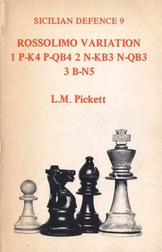 Sicilian Defence 9, Rossolimo Variation, LM Picket, The Chess Player,`1977, ISBN-13 : 978-0900928918