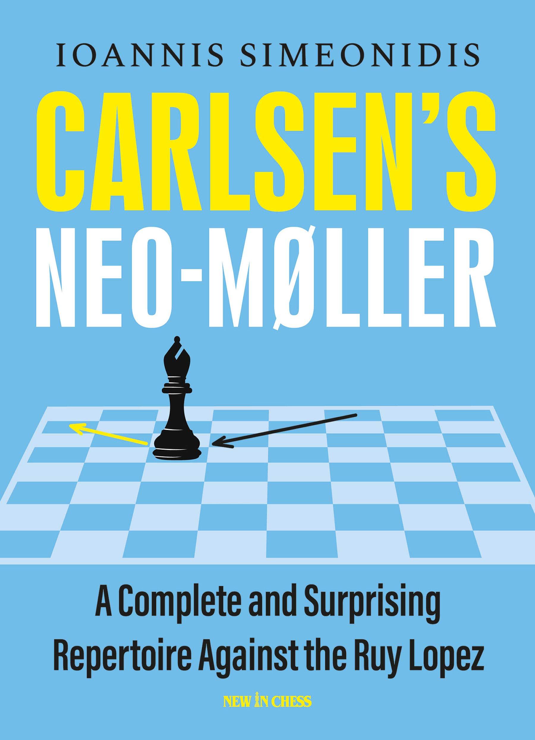 Carlsen's Neo-Møller, Ioannis Simeonidis, New In Chess, 2020, ISBN 9789056919375