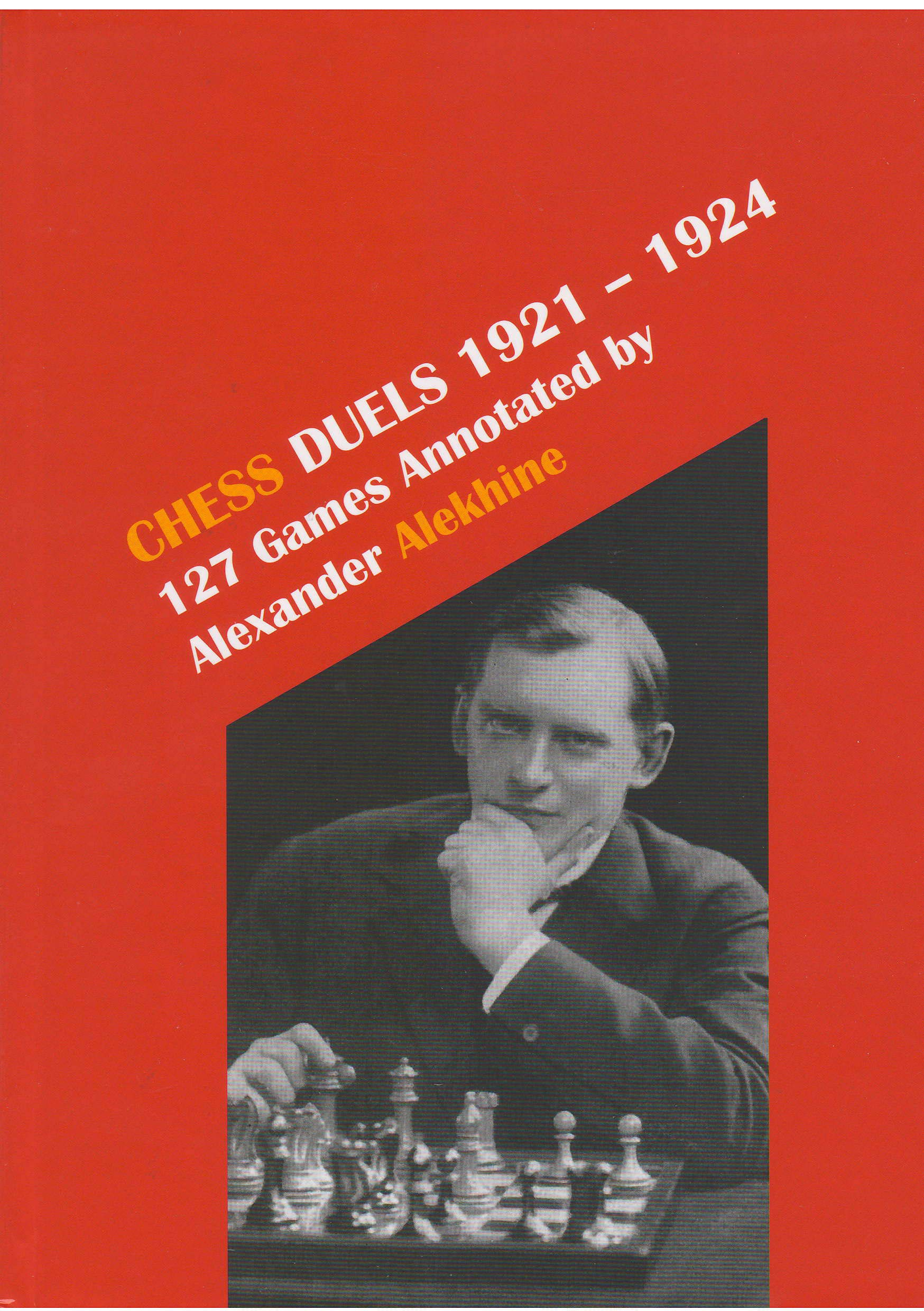 Chess Duels 1921 - 1924 : 127 Games Annotated by Alexander Alekhine, Vlastimil Fiala & Ken Neat, Moravian Chess, 2020, ISBN 978-80-7189-021-8