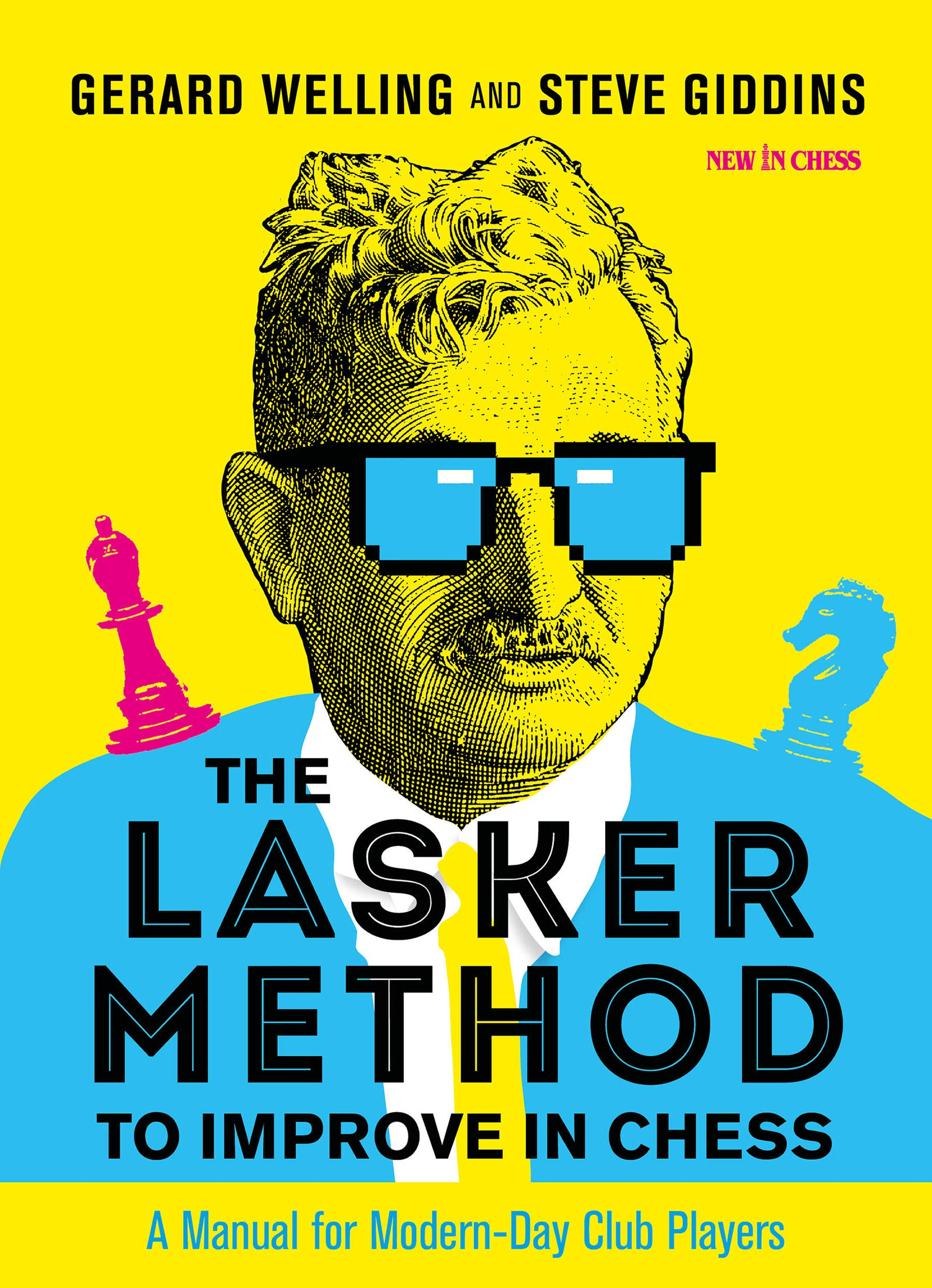 The Lasker Method to Improve in Chess, Gerard Welling and Steve Giddins, New in Chess, 2021, ISBN-13 : 978-9056919320