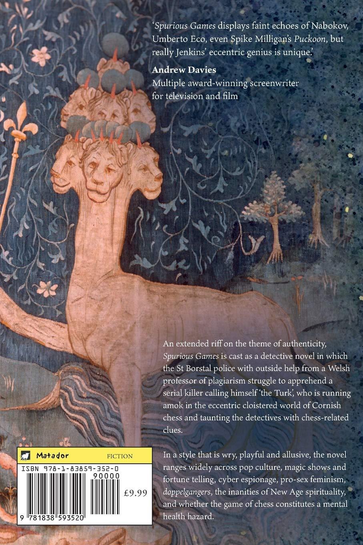 Spurious Games, David Jenkins, Matador, July 2020, ISBN-13  :  978-1838593520