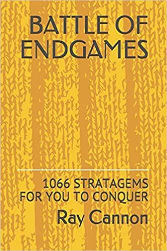 Battle of Endgames, Ray Cannon, Amazon, 9th June, 2021, ISBN-13  :  979-8518031715