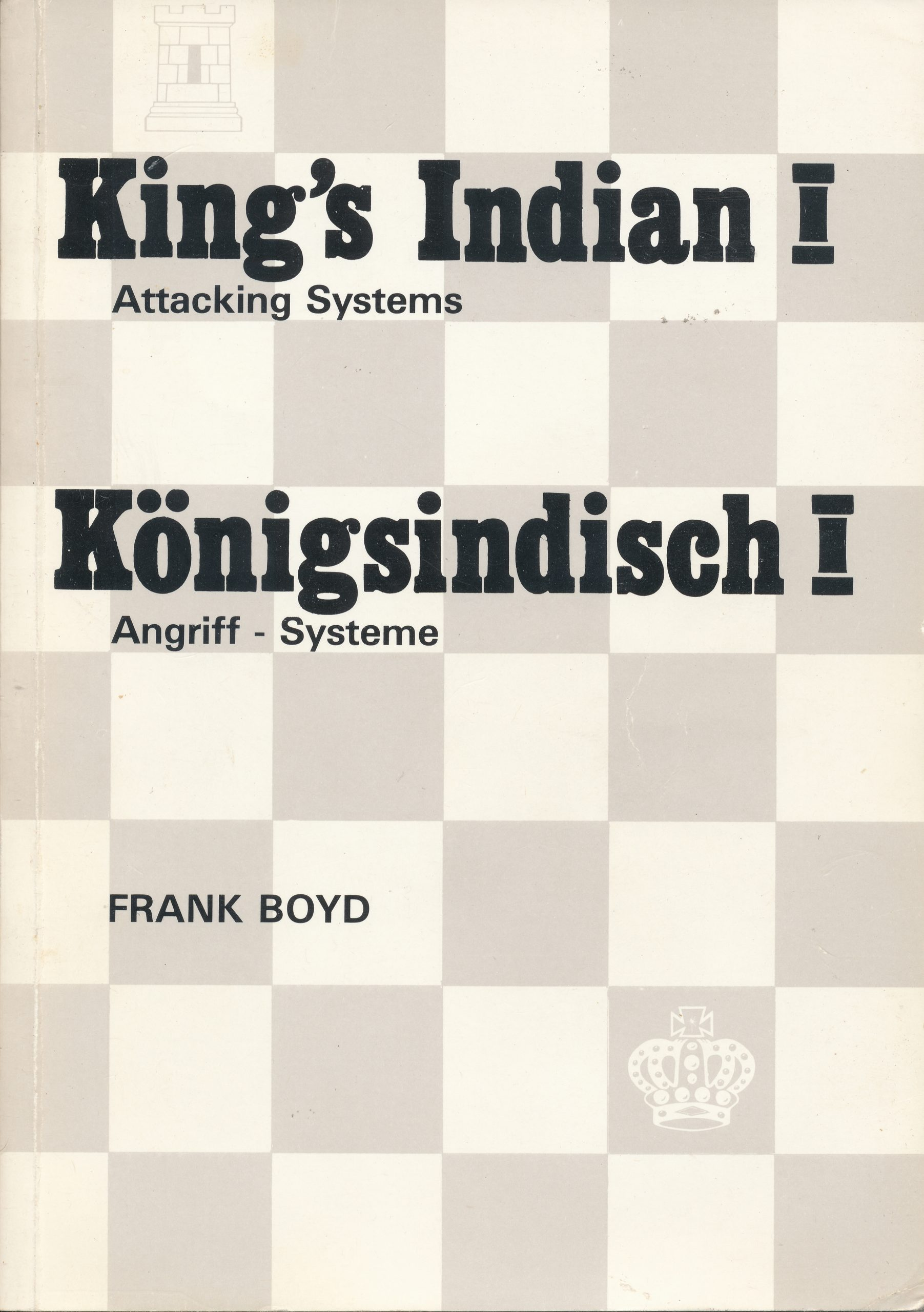 King's Indian I by Frank Boyd, Chess Praxis, 1981