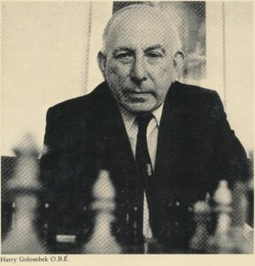 Harry Golombek, OBE (from the rear cover of A History of Chess